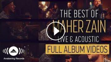 Maher Zain - The Best of Maher Zain Live & Acoustic - Full