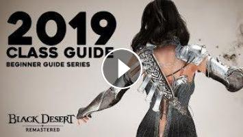Black Desert ▻ Updated PVX Class Guide for Beginners (2019)
