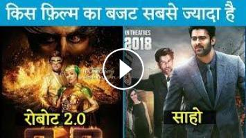 Big Budget Movies 2019 | Bollywood Movies | Robot 2 0 | Saaho ????????