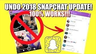 How To Get The Old Snapchat Update BACK!! | WORKING 2018 (NO