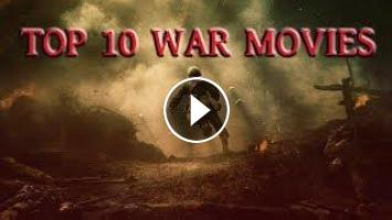 Top 10 War Movies Based on True Story