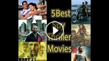 Interesting Facts   5 Best Bollywood spy thriller Movies  